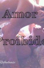 Amor Proibido by Rafaelaasc