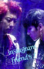instagram friend's  ( مترجمة ) by park_zooza