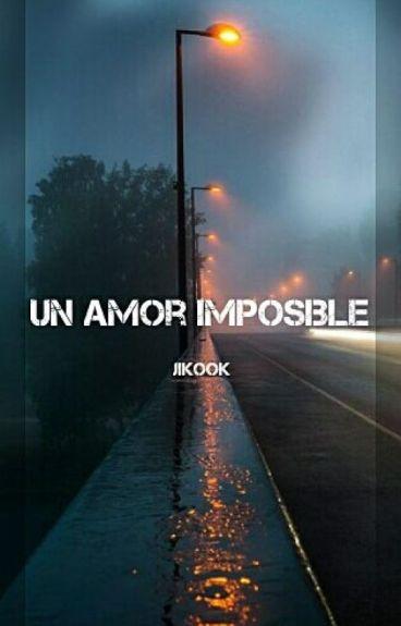 Mi amor imposible.Jikook.