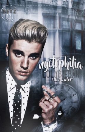 Nyctophilia [Justin Bieber] by lolybiebah