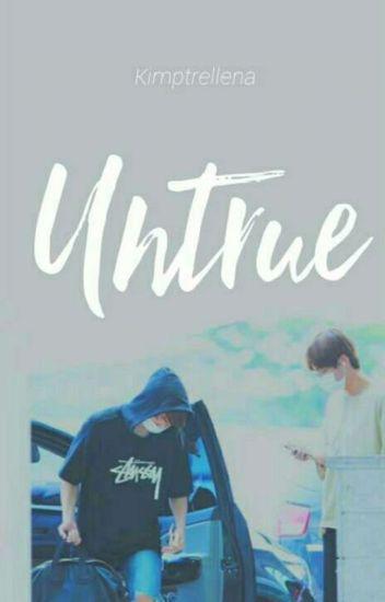 UNTRUE (BTS FanFict)
