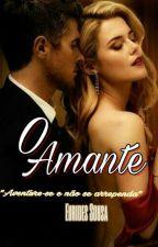 O Amante by EuridesCosta