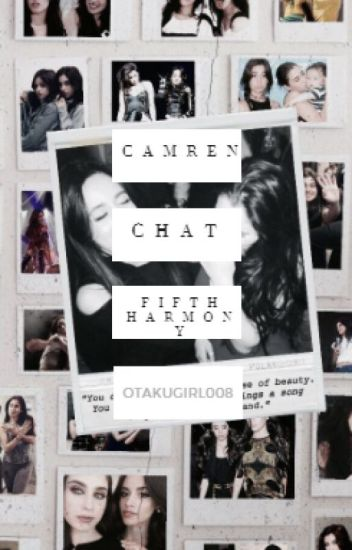 Camren-Chat