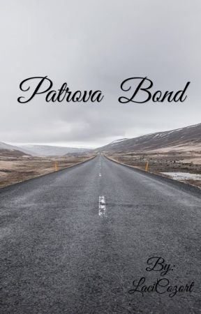 Patrova  Bond by LaciCozort