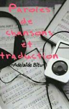 Paroles de chansons et traductions ! by adelaideee_bitu