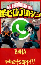 BNHA Whatsapp!!! by -Nxdie