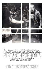 Pistanthrophobia by LovelyShadesOfGray