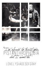 Pistanthrophobia by LovelyShadesOfGray