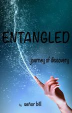 Entangled -  journey of discovery by senorbill