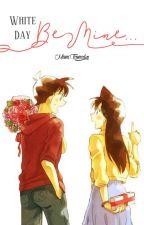 [Shin-Ran Fanfiction] White Day: Be mine... by Mimi_Tamako