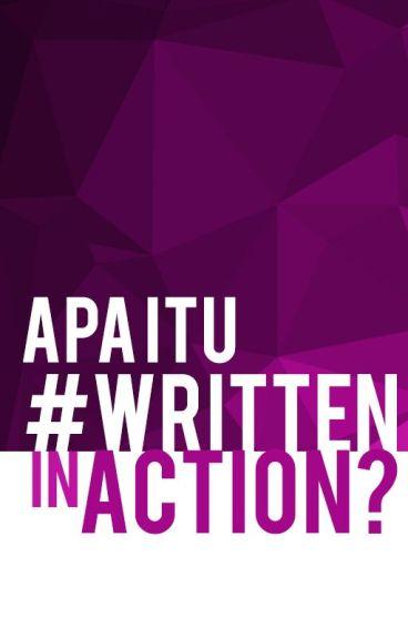 Apa Itu  #WrittenInAction?