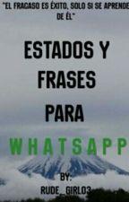 Estados Para Whatsapp by MiliCruz0