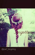 Forgotten. (OUAT Fanfiction) by perf_fangirling