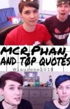MCR, Phan and TØP quotes by laurene1018