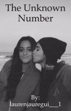 The Unknown Number  by 5Hfanficsofficial