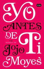 Yo Antes De Ti by VanesaGomez820