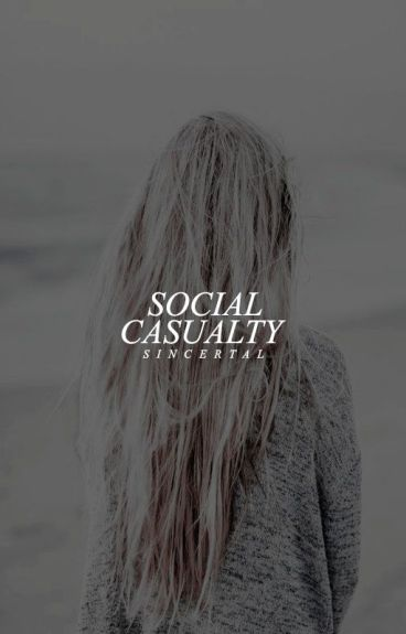 SOCIAL CASUALTY → TEEN WOLF