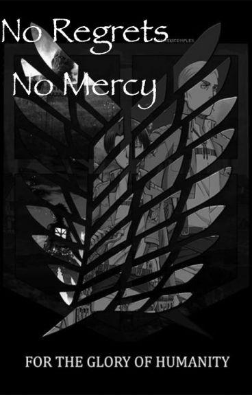 No regrets  no mercy  eren x reader X levi