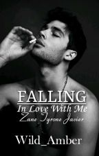Falling In Love With Me(Completed) by Wild_Amber