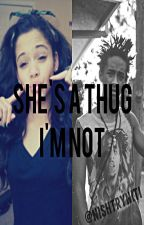 She's A Thug I'm Not {Jaden Smith Story} {UpDated} by nishtryniti