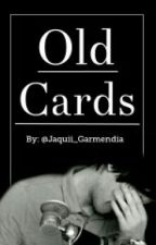 Old Cards «German Garmendia» One-shot by Jaquii_Garmendia
