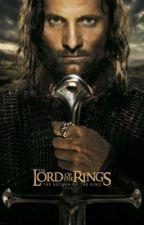 Mirkwood's Princess ••Aragorn Love story•• by mickeym00se