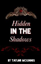 Hidden In the Shadows (Book #1 in the Storm of Chaos series) by etmcginnis5