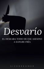 Desvarío by SickDreamer