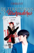 De Territorios y Usurpadoras » ChanBaek/BaekYeol by ohbany