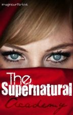 The Supernatural Academy by imaginewriterlove