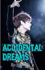 Accidental Dreams | BTS Taehyung Fan Fiction  by Lianty14