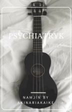 (ZAKOŃCZONE) Psychiatryk | NamJin by AkinariAkaike