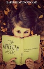 The Interview Book by ApekshaG