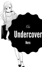 An Undercover Hero וPhoenix Drop High•× by DrawnMidnightShadows