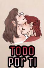 Todo por ti ( Fanfic CDM ) by Yukoo_sempai