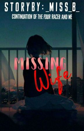 Missing Wife | TFRM BOOK 2 | Completed by _Miss_B_