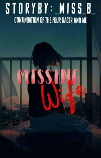 Missing Wife | TFRM BOOK 2 ✔
