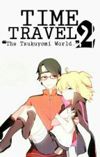 Time Travel 2 ~ The Tsukuyomi World by Anonymous12_12