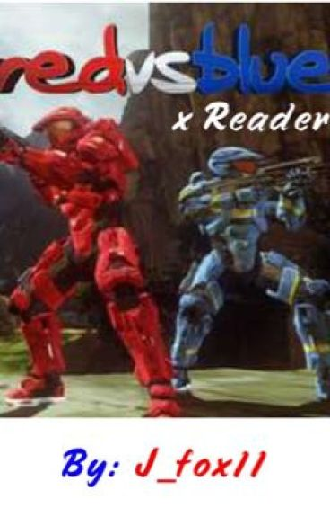 Red vs Blue x Reader (Taking Requests)
