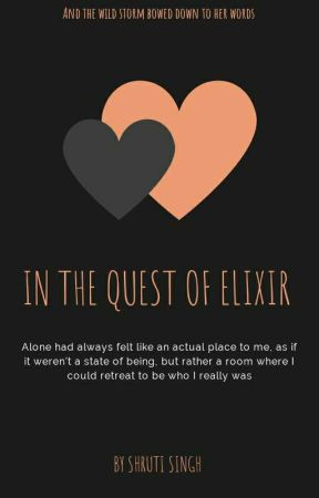 In The Quest Of Elixir by Shrutisingh398