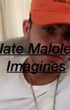 Nate Maloley Imagines by Nicaa_17