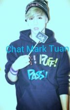 *Chat Mark Tuan* by PuJinAlien