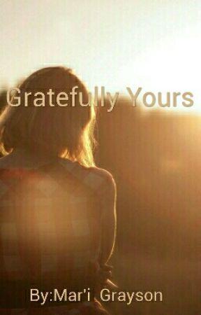 Gratefully Yours by XxYukineUchihaxX