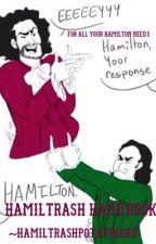 Hamiltrash Handbook by hamiltrashpotatolord