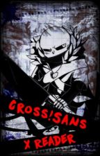 [You're Not Alone] Underverse Cross Sans X Reader (Editing) by Undertale-Books