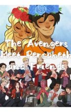 The Avengers Meet Percabeth and Friends by Macy_writing