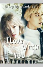 {BAEKYEON} I Love With You > (√) by Baek_ss