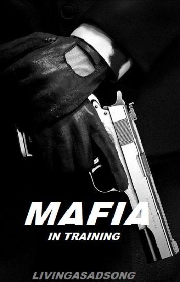 Mafia in training