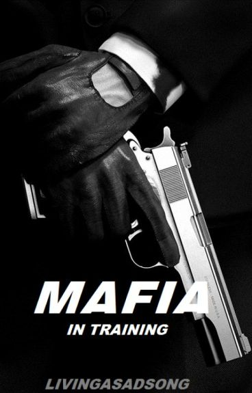 Mafia in training