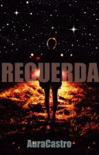 Recuerda by AuraCastro